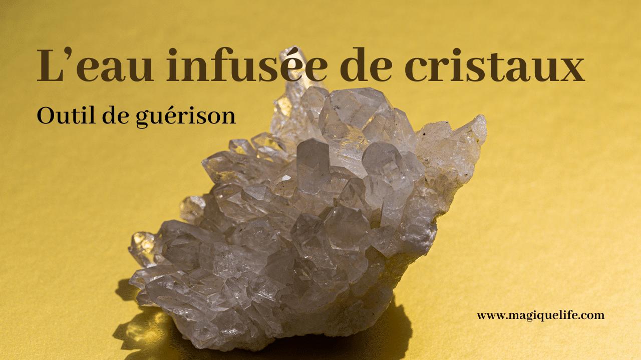 eau infusée de cristaux