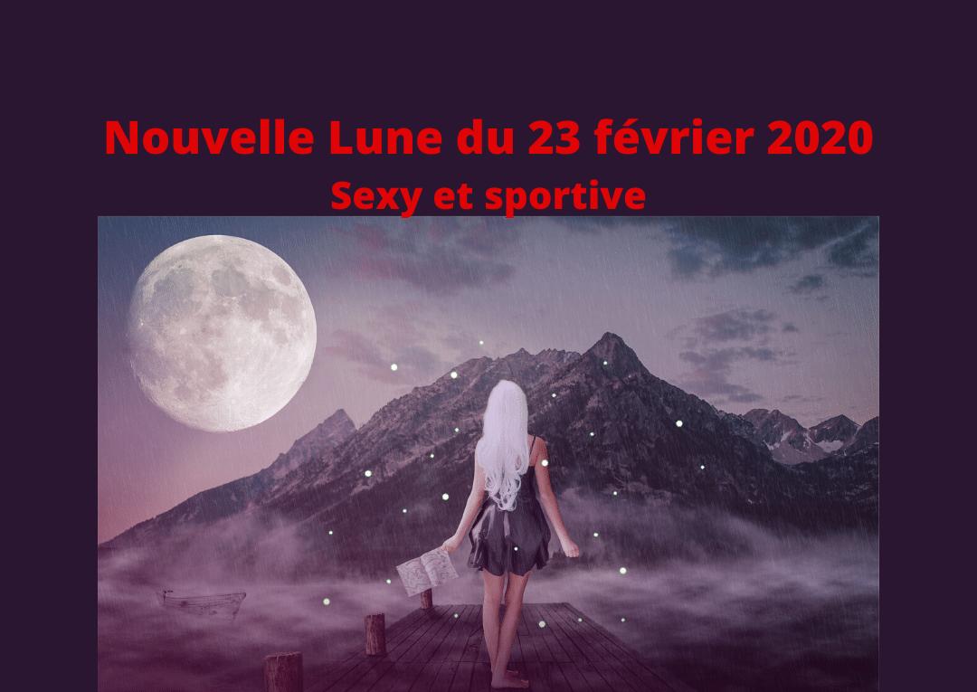 Nouvelle Lune du 23 février 2020