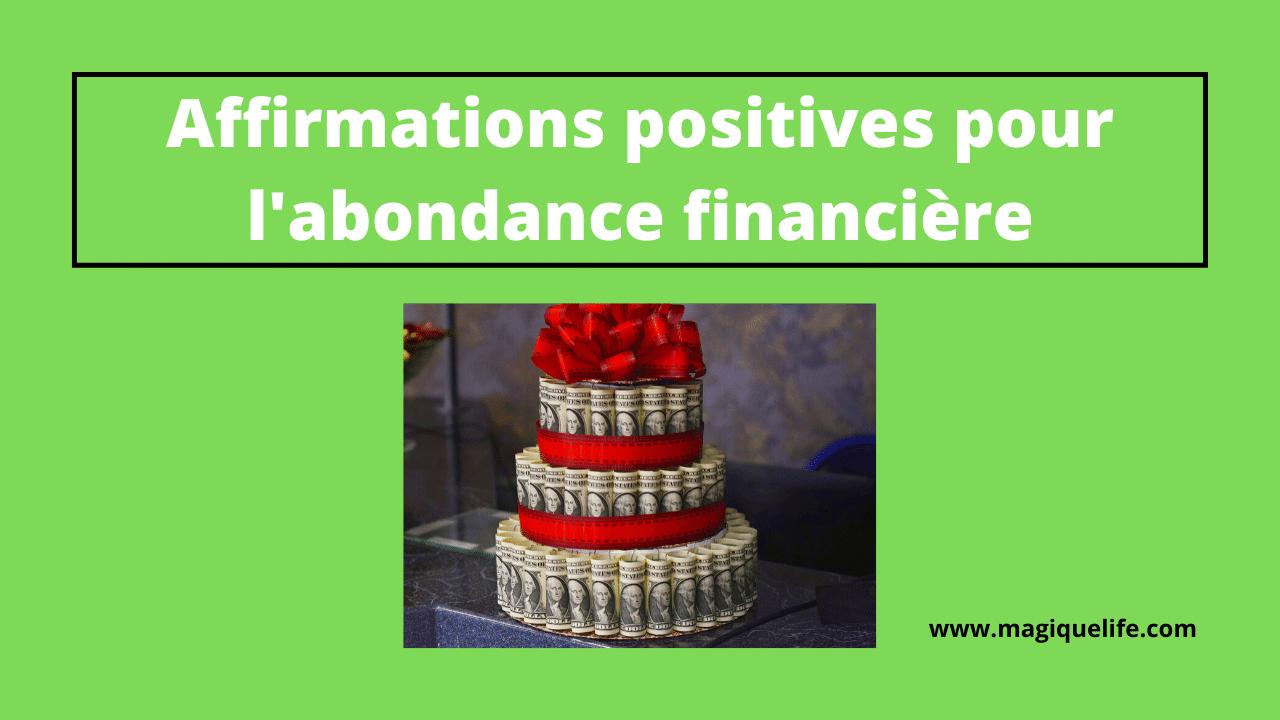 Affirmations positives pour l'abondance financière