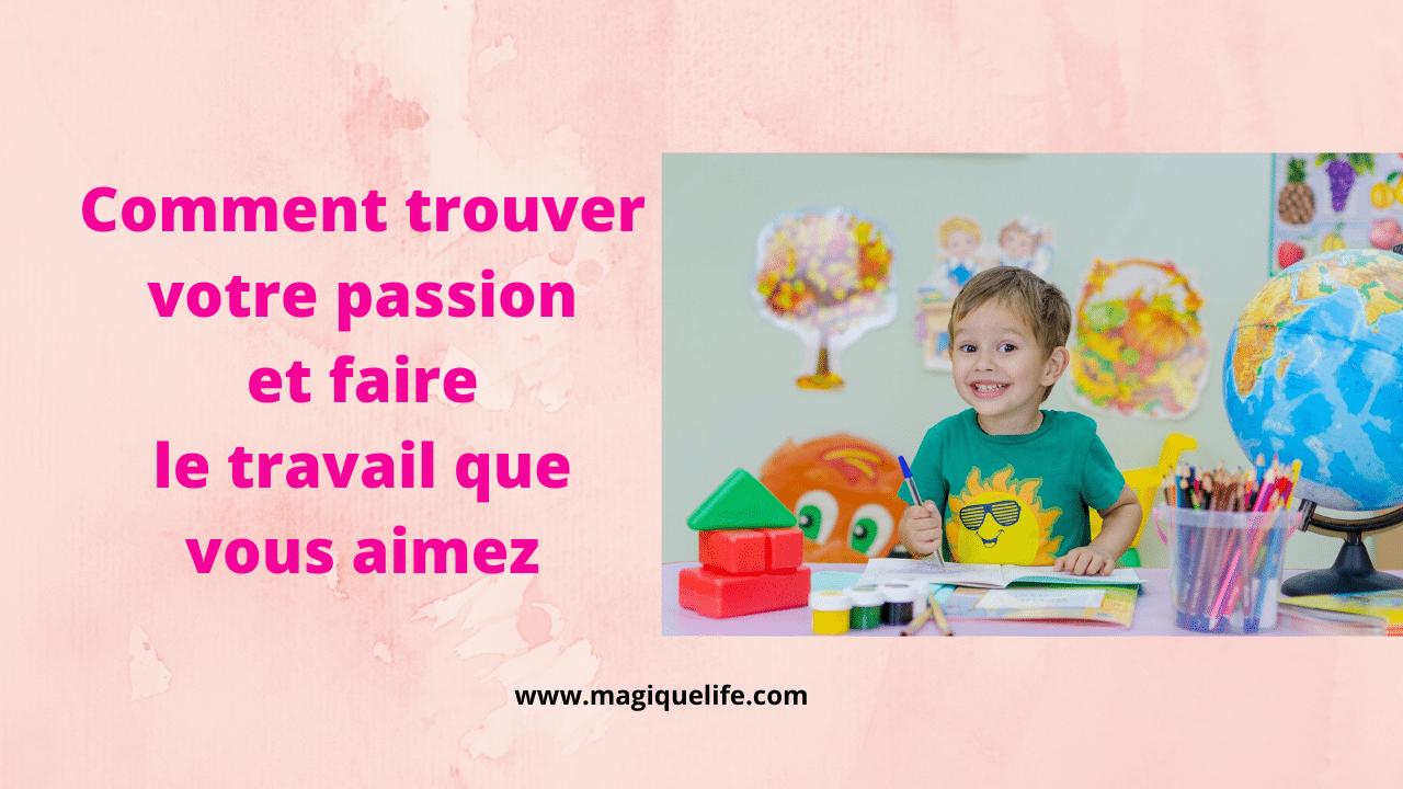 trouver votre passion