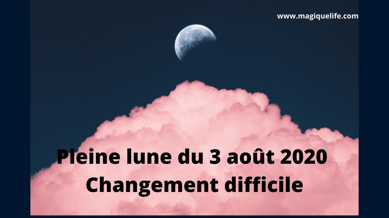 Pleine Lune du 3 août 2020