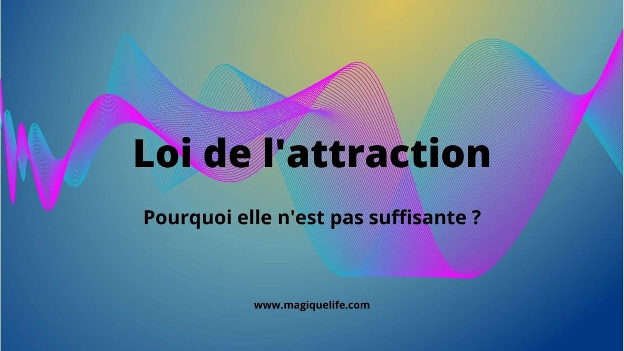 Loi de l'attraction