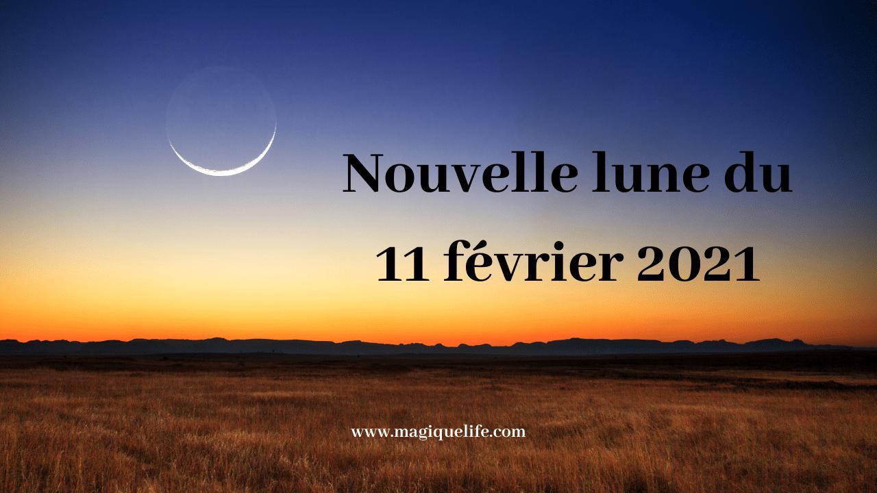 Nouvelle lune du 11 février 2021